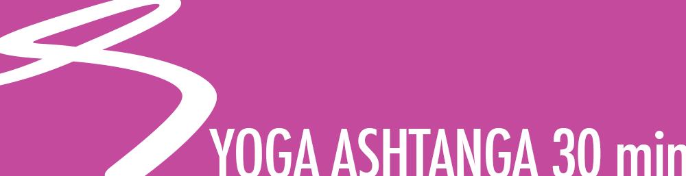 Yoga Ashtanga les 30 min
